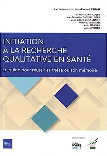 Initiation à la recherche qualitative en santé